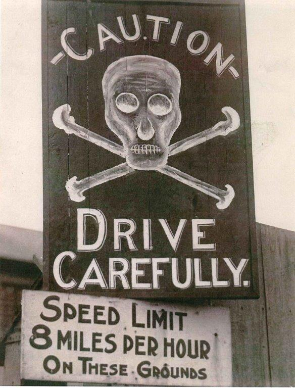CNE Drive Carefully Sign, 1922